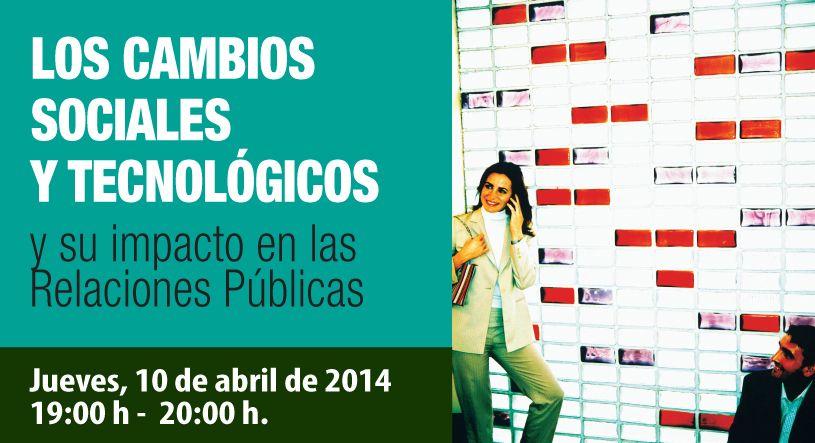 Relaciones públicas, cambios sociales y tecnológicos