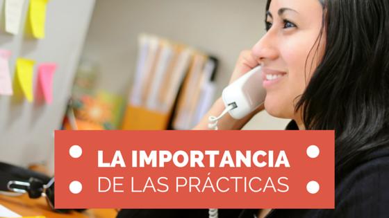 importancia de las prácticas
