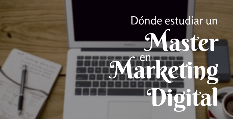 donde estudiar marketing digital