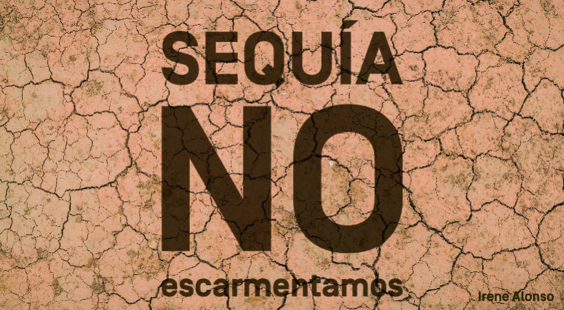 Sequía en España. ¡No escarmentamos! - Eude Business School