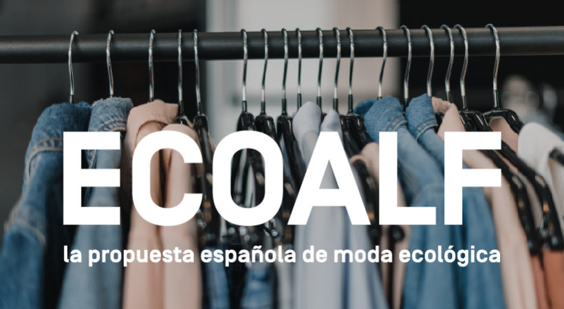 Ecoalf, la propuesta española de moda ecológica