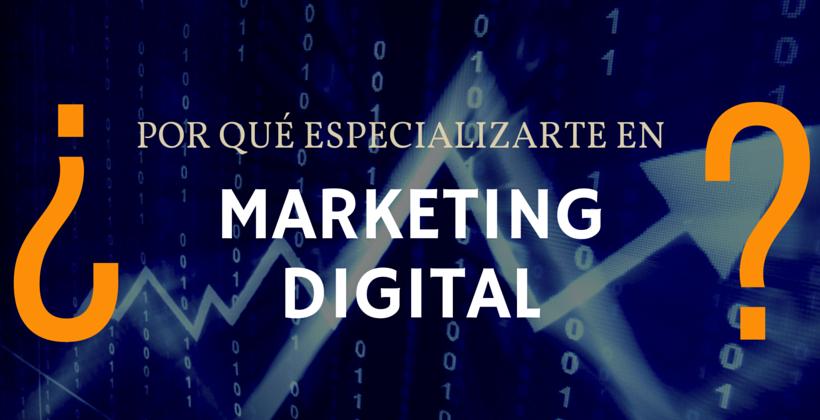 especializarse en marketing digital