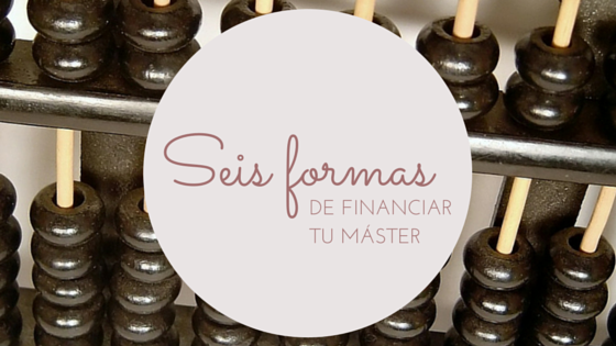 formas de financiar tu máster