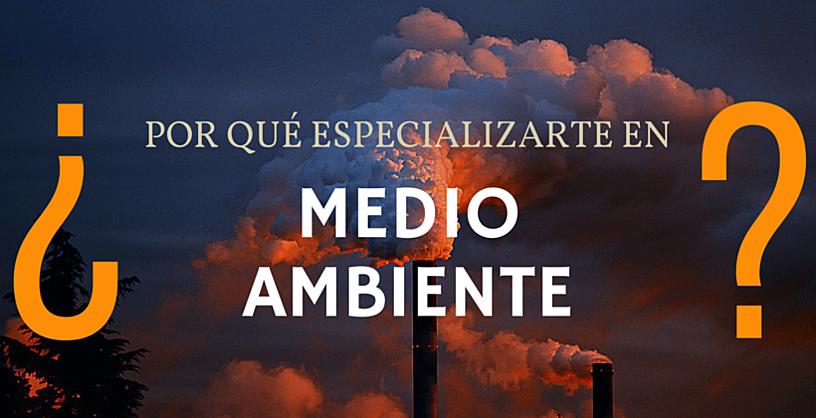 especializarse medio ambiente