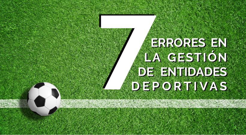 errores gestión entidades deportivas