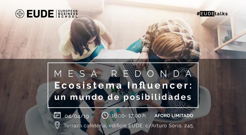 """Foto - #EUDEtalks Mesa Redonda: """"Ecosistema Influencer: un mundo de posibilidades"""""""