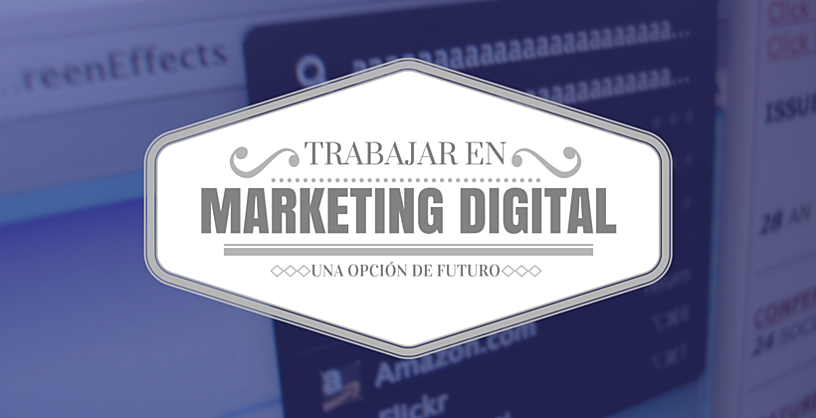 Trabajar en marketing digital