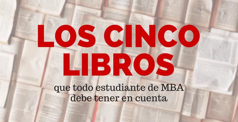 cinco libros para MBA
