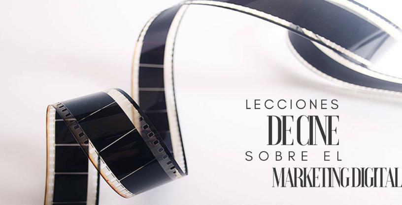 lecciones de cine sobre el marketing digital
