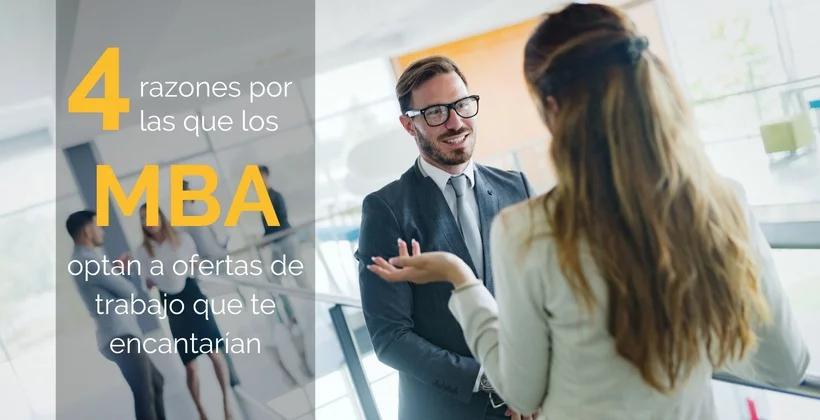 razones por las que los MBA optan a ofertas de trabajo