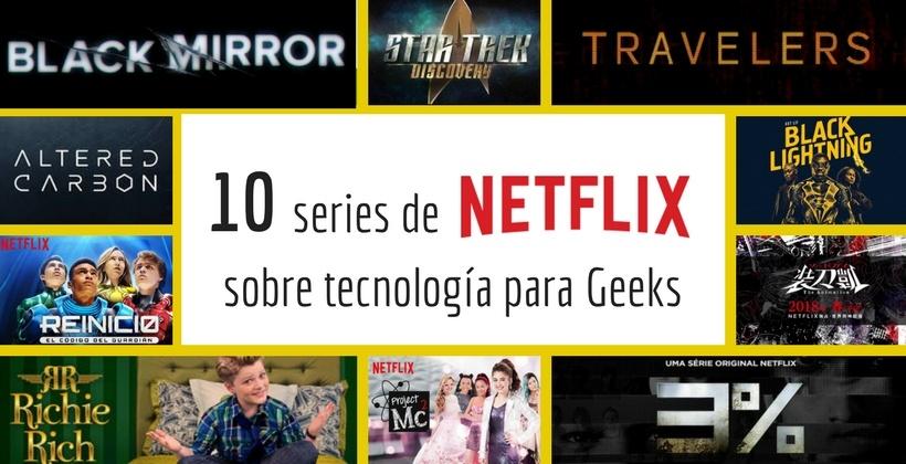 series de Netflix para geeks