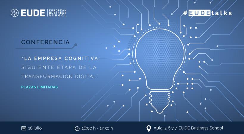 Foto - Conferencia 'La empresa cognitiva: siguiente etapa de la transformación digital'