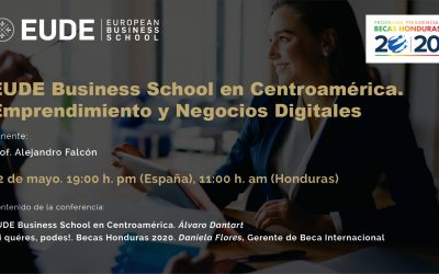 EUDE Business School en Centroamérica. Emprendimiento y Negocios Digitales
